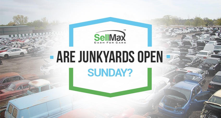 Find Junkyards Open On Sunday And Salvage Yards